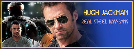 Hugh Jackman - Real Steel Ray Bans